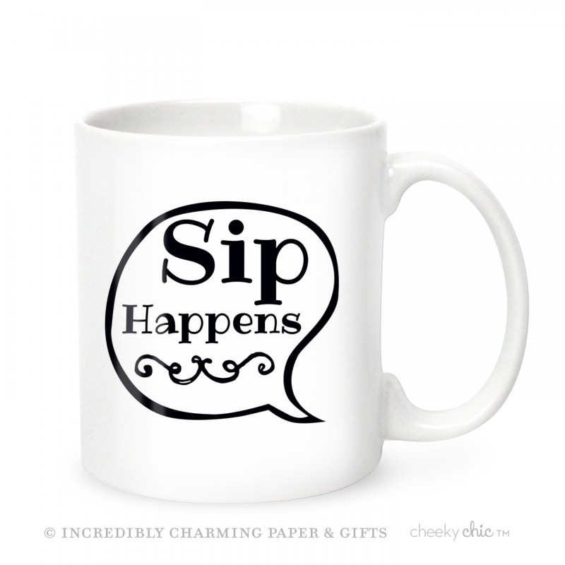 Sip Happens Coffee Mug